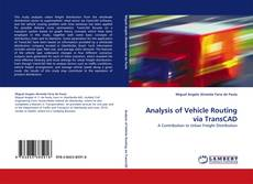 Copertina di Analysis of Vehicle Routing via TransCAD