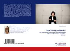 Globalizing Denmark的封面