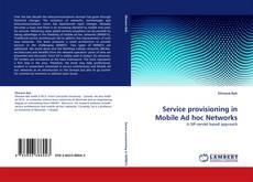 Borítókép a  Service provisioning in Mobile Ad hoc Networks - hoz