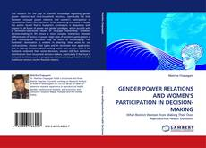 GENDER POWER RELATIONS AND WOMEN'S PARTICIPATION IN DECISION-MAKING的封面