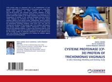 CYSTEINE PROTEINASE  (CP- 30) PROTEIN OF TRICHOMONAS VAGINALIS的封面