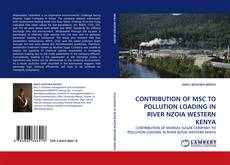 Bookcover of CONTRIBUTION OF MSC TO POLLUTION LOADING IN RIVER NZOIA WESTERN KENYA
