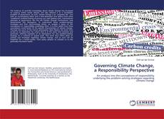 Bookcover of Governing Climate Change, a Responsibility Perspective