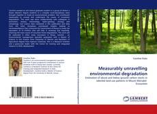 Measurably unravelling environmental degradation的封面