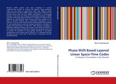 Bookcover of Phase-Shift Based Layered Linear Space-Time Codes