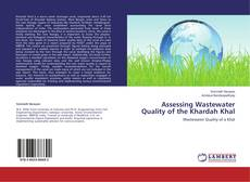 Bookcover of Assessing Wastewater Quality of the Khardah Khal