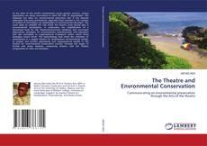 Copertina di The Theatre and Envronmental Conservation