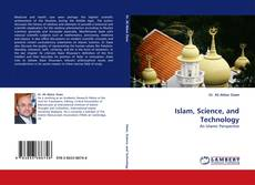 Portada del libro de Islam, Science, and Technology