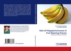 Bookcover of Role of Polygalacturonases in Fruit Ripening Process