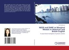 Bookcover of NEED and DARE as Marginal Modals in American and British English