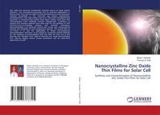 Capa do livro de Nanocrystalline Zinc Oxide Thin Films for Solar Cell