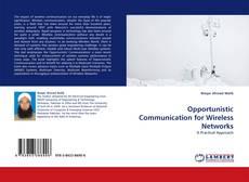 Opportunistic Communication for Wireless Networks kitap kapağı