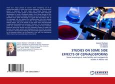 Portada del libro de STUDIES ON SOME SIDE EFFECTS OF CEPHALOSPORINS