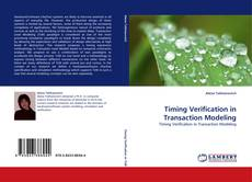 Bookcover of Timing Verification in Transaction Modeling