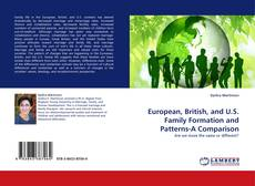 Bookcover of European, British, and U.S. Family Formation and Patterns-A Comparison