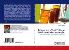 Portada del libro de Entrapment of Anti-TB Drugs in Microemulsion Assemblies