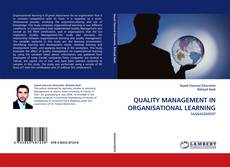 Bookcover of QUALITY MANAGEMENT IN ORGANISATIONAL LEARNING