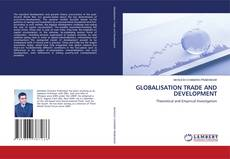 Bookcover of GLOBALISATION TRADE AND DEVELOPMENT