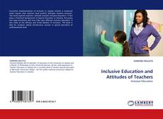 Bookcover of Inclusive Education and Attitudes of Teachers