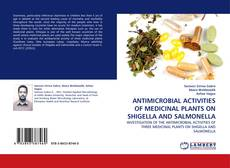 Borítókép a  ANTIMICROBIAL ACTIVITIES OF MEDICINAL PLANTS ON SHIGELLA AND SALMONELLA - hoz