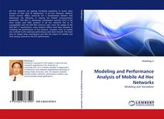 Copertina di Modeling and Performance Analysis of Mobile Ad Hoc Networks