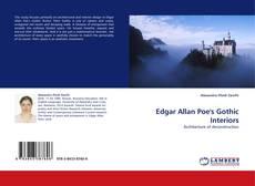 Bookcover of Edgar Allan Poe's Gothic Interiors