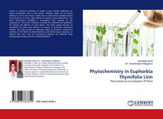 Обложка Phytochemistry In Euphorbia Thymifolia Linn