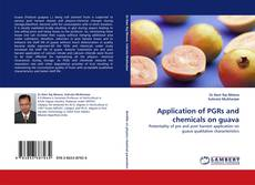 Bookcover of Application of PGRs and chemicals on guava