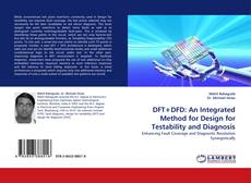 Bookcover of DFT+DFD: An Integrated Method for Design for Testability and Diagnosis