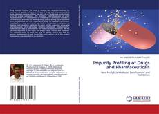 Bookcover of Impurity Profiling of Drugs and Pharmaceuticals