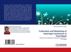 Copertina di Cultivation and Marketing of Asparagus racemosus in Terai-Nepal