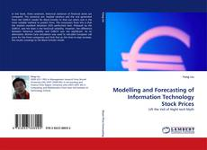 Copertina di Modelling and Forecasting of Information Technology Stock Prices