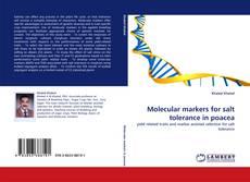 Bookcover of Molecular markers for salt tolerance in poacea