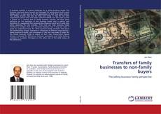 Couverture de Transfers of family businesses to non-family buyers