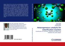 Bookcover of Heterogeneous catalysts for esterification reaction