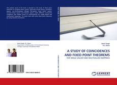 Couverture de A STUDY OF COINCIDENCES AND FIXED POINT THEOREMS