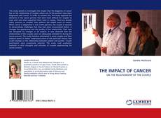 Bookcover of THE IMPACT OF CANCER