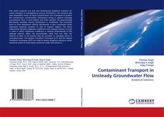 Bookcover of Contaminant Transport in Unsteady Groundwater Flow