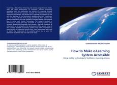 Couverture de How to Make e-Learning System Accessible