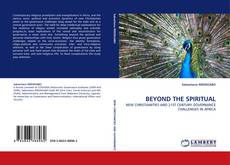 Bookcover of BEYOND THE SPIRITUAL
