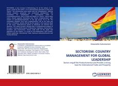 Bookcover of SECTORISM: COUNTRY MANAGEMENT FOR GLOBAL LEADERSHIP