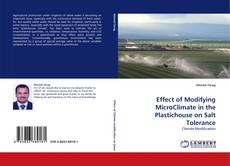 Bookcover of Effect of Modifying MicroClimate in the Plastichouse on Salt Tolerance