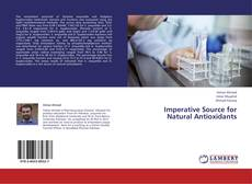 Bookcover of Imperative Source for Natural Antioxidants