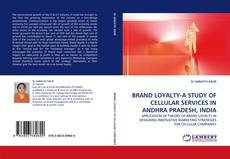 Capa do livro de BRAND LOYALTY-A STUDY OF CELLULAR SERVICES IN ANDHRA PRADESH, INDIA
