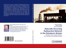 Обложка Naturally Occurring Radioactive Material in the Petroleum Wastes