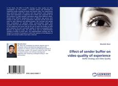 Buchcover von Effect of sender buffer on video quality of experience