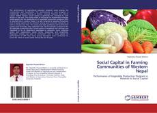 Bookcover of Social Capital in Farming Communities of Western Nepal