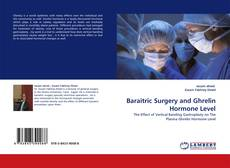 Bookcover of Baraitric Surgery and Ghrelin Hormone Level