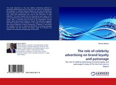 Portada del libro de The role of celebrity advertising on brand loyalty and patronage