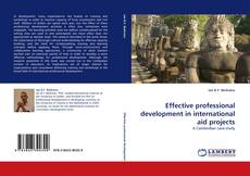 Couverture de Effective professional development in international aid projects